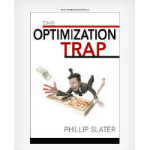 The Optimisation Trap